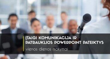 Įtaigi komunikacija ir patrauklios PowerPoint pateiktys