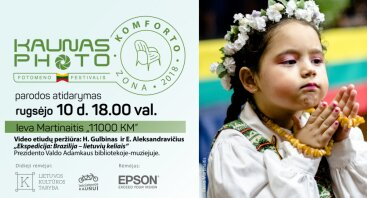 """Kaunas Photo 2018   Ieva Martinaitis """"11000 km"""""""