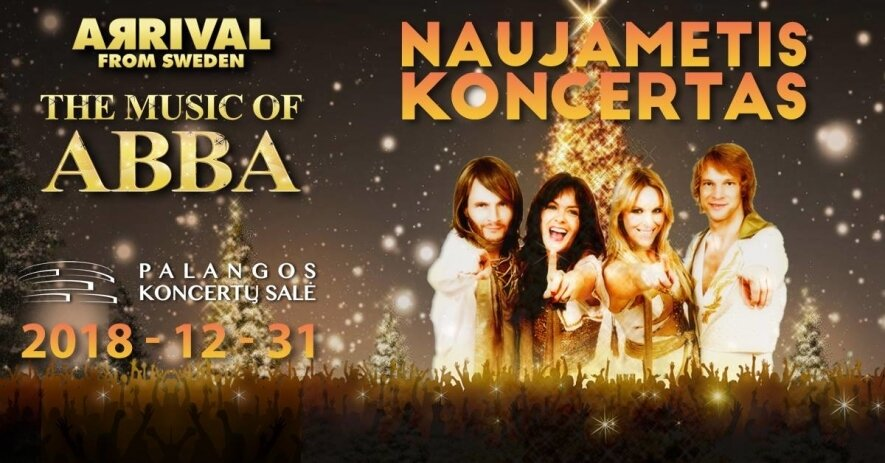 Naujametis koncertas - Arrival from Sweden - The Music Of ABBA