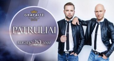Grafaitės koncertinio sezono atidarymas su grupe PATRULIAI!