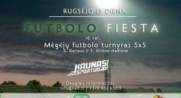 Futbolo fiesta S. Dariaus ir S. Girėno stadione