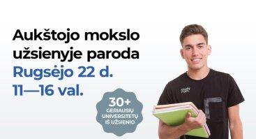 """Vienintelė Lietuvoje specializuota aukštojo mokslo užsienyje paroda """"Study Plan 2018"""""""