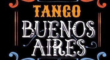 """Šou """"Tango Buenos Aires"""""""