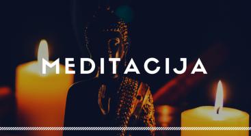 Meditacija - kelias į save
