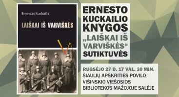 """Ernestas Kuckailis pristatys savo knygą """"Laiškai iš Varviškės"""""""
