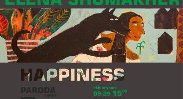 "Elena Shumakher tapypos darbų paroda ""Happiness"""