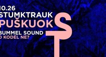 Stumk Trauk - Puškuok