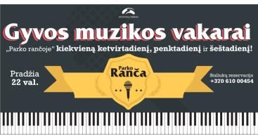 """Gyvos muzikos vakaras """"Parko rančoje"""""""