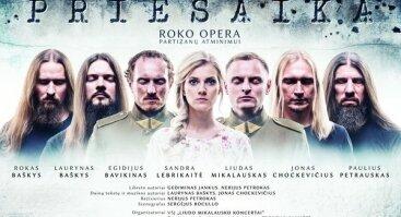 "Roko opera ""PRIESAIKA"""