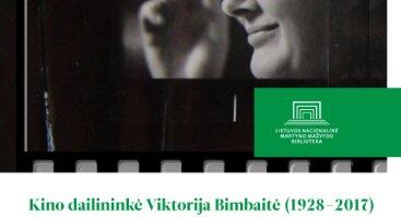 """Paroda """"Kino dailininkė Viktorija Bimbaitė (1928–2017)"""""""