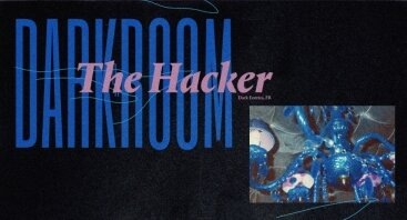Darkroom: The Hacker