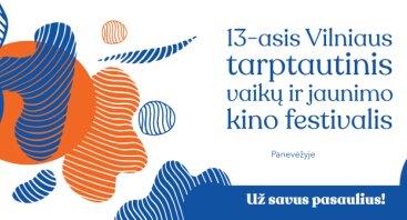 Vilniaus tarptautinis vaikų ir jaunimo filmų festivalis – Panevėžyje!