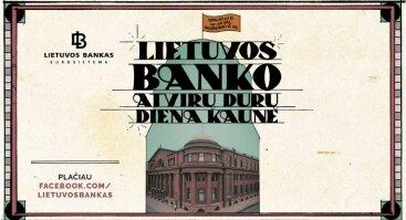 Atvirų durų diena Lietuvos banko rūmuose Kaune