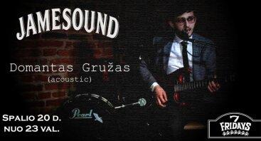 Jamesound LIVE: Domantas Gružas 10.20