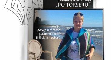 """""""Po toršeru"""" pokalbis su Violeta Petraitiene"""