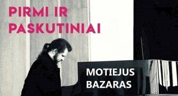 FORTEPIJONINĖS MUZIKOS VAKARAS:  PIRMI IR PASKUTINIAI