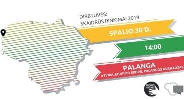 Dirbtuvės Palangoje: skaidrūs rinkimai 2019