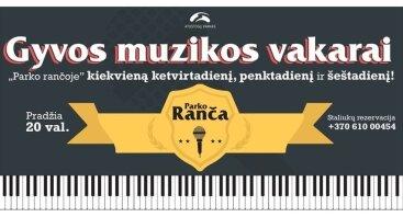 """Gyvos muzikos vakarai """"Parko rančoje"""""""
