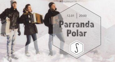 Parranda Polar // Sandėlis