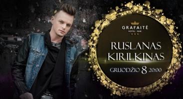 Ruslanas Kirilkinas Grafaitėje!