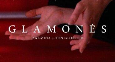 Glamonės: Zakmina ir Ton Globiter
