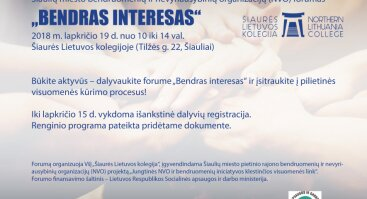 """Šiaulių miesto bendruomenių ir nevyriausybinių organizacijų (NVO) forumas """"BENDRAS INTERESAS"""""""
