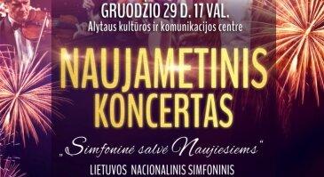 """Naujametinis koncertas """"Simfoninė salvė Naujiesiems"""""""