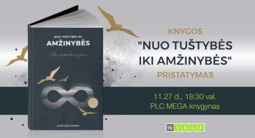 """Mažvydo Šimkaus knygos """"Nuo tuštybės iki amžinybės"""" pristatymas"""