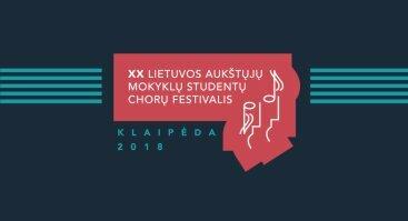 XX Lietuvos aukštųjų mokyklų studentų chorų festivalis