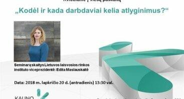 """Vieša paskaita """"Kodėl ir kada darbdaviai kelia atlyginimus?"""" su Edita Maslauskaite"""