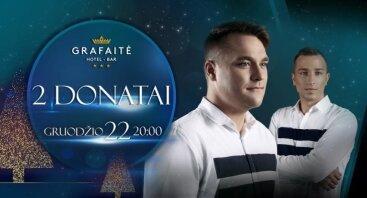 Grupės 2 Donatai šventinis koncertas Grafaitėje!