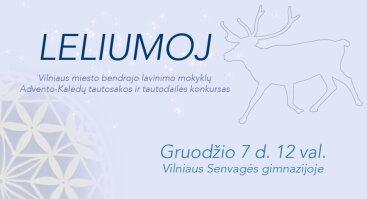 Vilniaus moksleivių Advento-Kalėdų tautosakos ir tautodailės konkursas LELIUMOJ