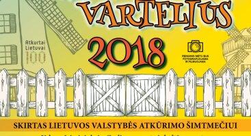 """Tradicinis liaudiškų šokių kolektyvų festivalis """"ATDARYKIM VARTELIUS 2018"""""""