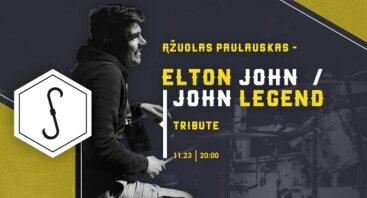 Elton John / John Legend Tribute // Ąžuolas Paulauskas