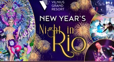 """NAUJŲJŲ METŲ """"Naktis Rio"""" su Egidijumi Sipavičiumi """"Vilnius Grand Resort"""""""
