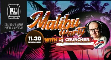 Malibu Party with DJ Cruncher (LV)