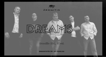 Gyvo garso grupė Dreams restorane Žemaitis