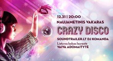 Naujametinis vakaras - Crazy Disco