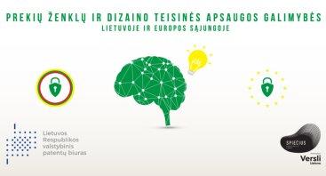 Prekių ženklų ir dizaino teisinės apsaugos galimybės Lietuvoje ir Europos Sąjungoje