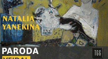 """Natalijos Yanekinos tapybos paroda """"Veidai"""""""