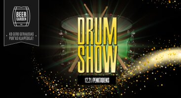 Drum Show @ Beer Garden