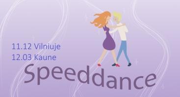 """Pažinčių renginys su šokių pamoka """"Speeddance"""" (liet. """"Greitasis pasimatymas""""), 24-37 m."""