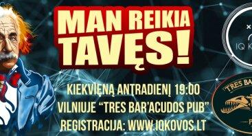 Kiekvieną antradienį IQ KOVOS protmūšiai Vilniuje!