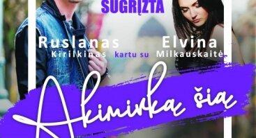 """Ruslano Kirilkino ir Elvinos Milkauskaitės koncertas """"Akimirką šią"""""""
