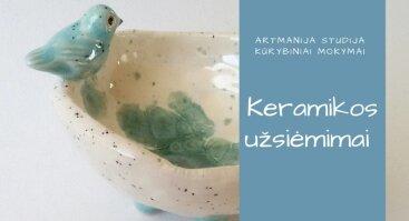 Keramikos užsiėmimai. Naujiena!