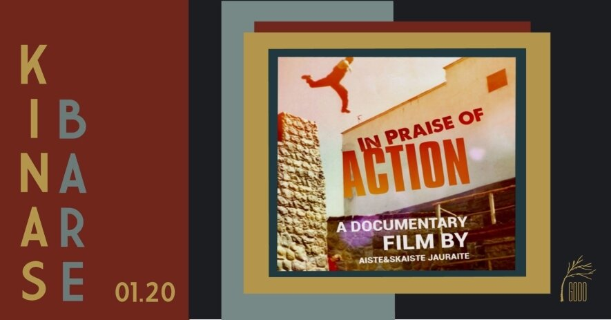 "Kinas bare: ""In Praise Of Action"""