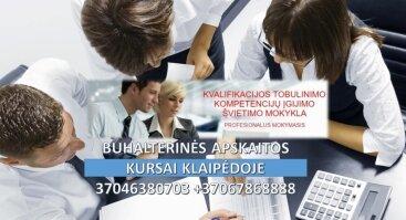 BUHALTERINĖS APSKAITOS KURSAI KLAIPĖDOJE. PROFESINĖ BUHALTERIO - APSKAITININKO KOMPETENCIJA
