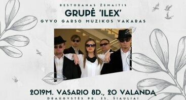 Muzikinis vakaras su grupe Ilex restorane Žemaitis