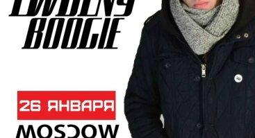 "Ewgeny Boogie # Koncertas Vilniuje ""MOSCOW"""