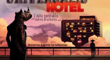 """Juozo Miltinio dramos teatro premjera """"HOTEL UNIVERSALIS"""""""